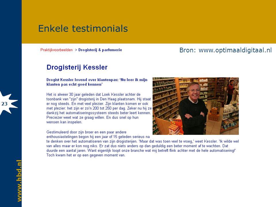 www.hbd.nl 23 Enkele testimonials Bron: www.optimaaldigitaal.nl