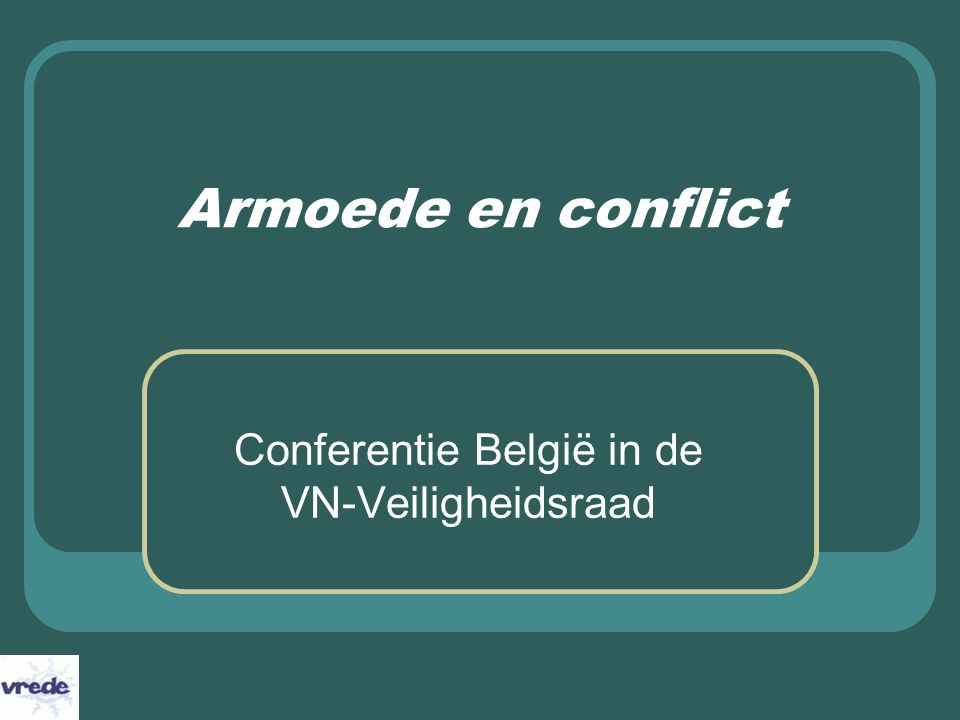 19 december 2006 Armoede en conflict – Ludo De Brabander – vrede vzw 12