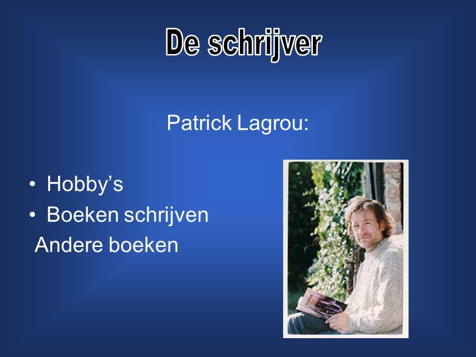 Patrick Lagrou: Hobby's Boeken schrijven Andere boeken