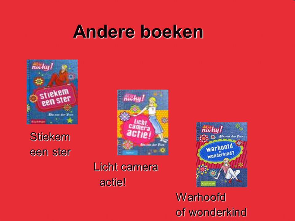 Andere boeken Stiekem een ster Licht camera Licht camera actie! actie! Warhoofd Warhoofd of wonderkind of wonderkind