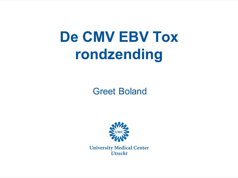 Wat ik wil laten zien: Een infectie met EBV, CMV of Toxoplasma gondii De CMV-, EBV- en Toxoplasma-rondzending Aviditeit Bevindingen uit de rondzendingen Nieuwe scoresysteem