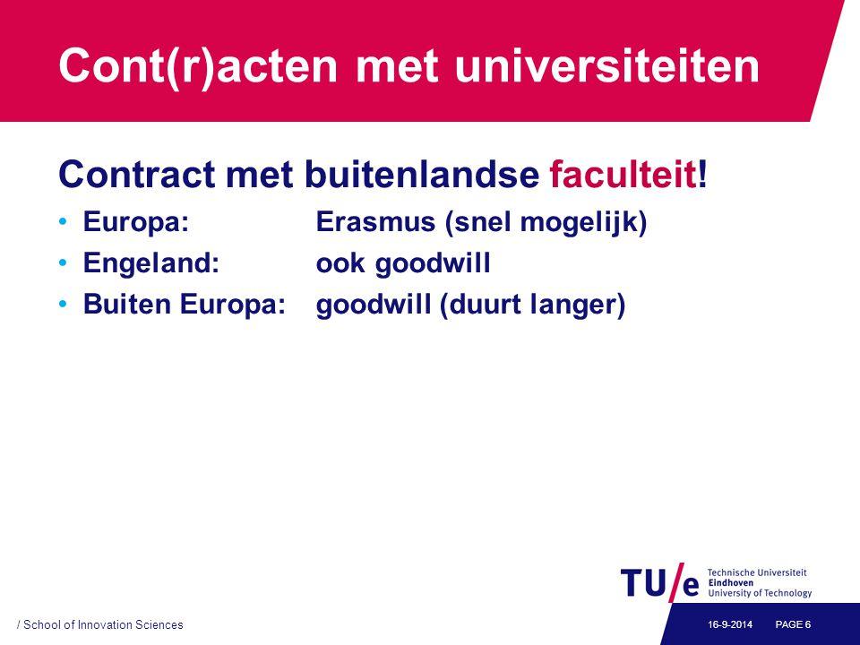 Cont(r)acten met universiteiten Contract met buitenlandse faculteit.