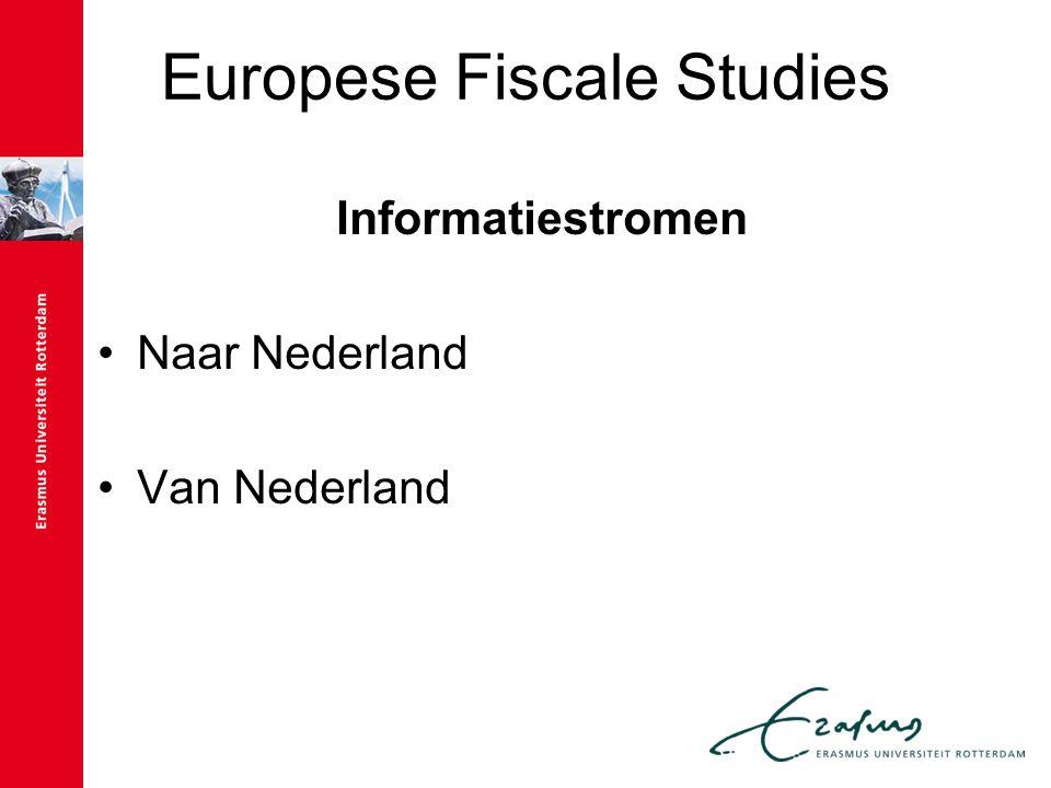 Europese Fiscale Studies Informatiestromen Naar Nederland Van Nederland