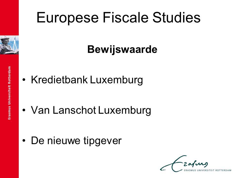 Europese Fiscale Studies Bewijsuitsluiting Verduistering en/of diefstal.