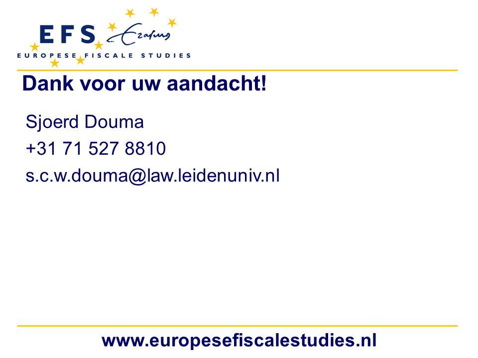 www.europesefiscalestudies.nl Dank voor uw aandacht! Sjoerd Douma +31 71 527 8810 s.c.w.douma@law.leidenuniv.nl