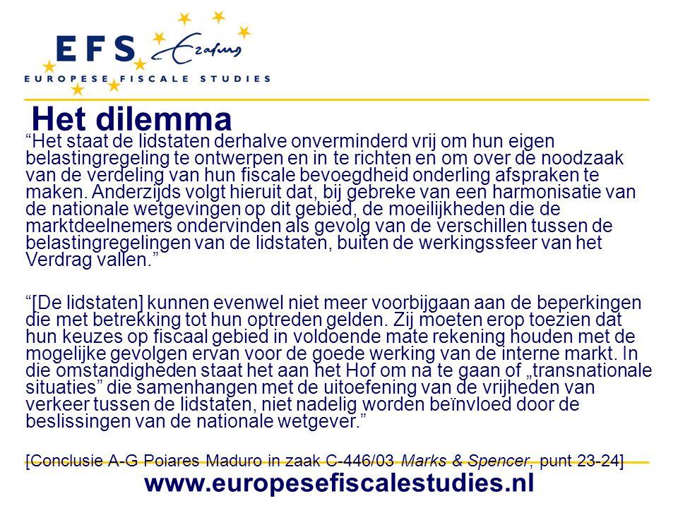 """www.europesefiscalestudies.nl """"Het staat de lidstaten derhalve onverminderd vrij om hun eigen belastingregeling te ontwerpen en in te richten en om ov"""