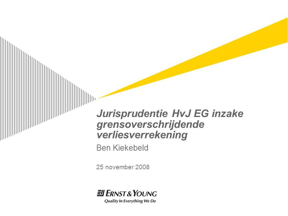 Jurisprudentie HvJ EG inzake grensoverschrijdende verliesverrekening Ben Kiekebeld 25 november 2008