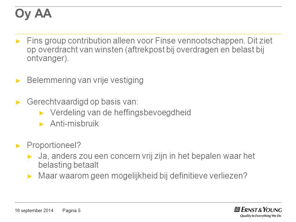 Pagina 516 september 2014 Oy AA ► Fins group contribution alleen voor Finse vennootschappen. Dit ziet op overdracht van winsten (aftrekpost bij overdr