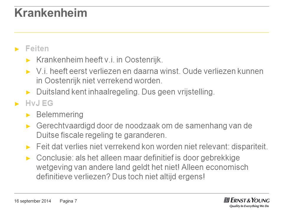 Pagina 716 september 2014 Krankenheim ► Feiten ► Krankenheim heeft v.i. in Oostenrijk. ► V.i. heeft eerst verliezen en daarna winst. Oude verliezen ku