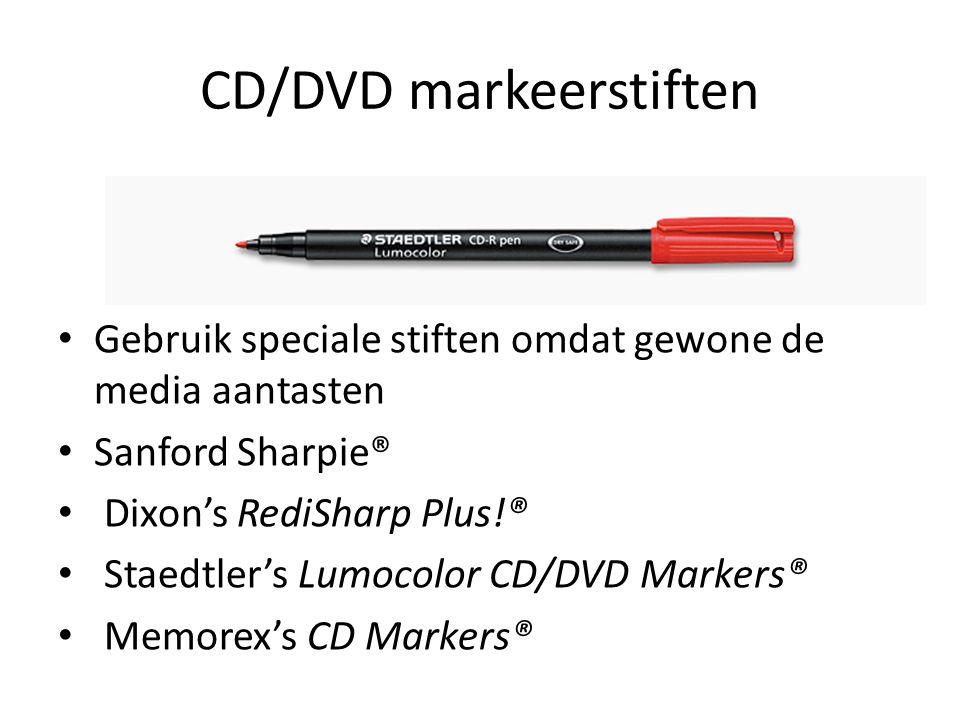 CD/DVD markeerstiften Gebruik speciale stiften omdat gewone de media aantasten Sanford Sharpie® Dixon's RediSharp Plus!® Staedtler's Lumocolor CD/DVD