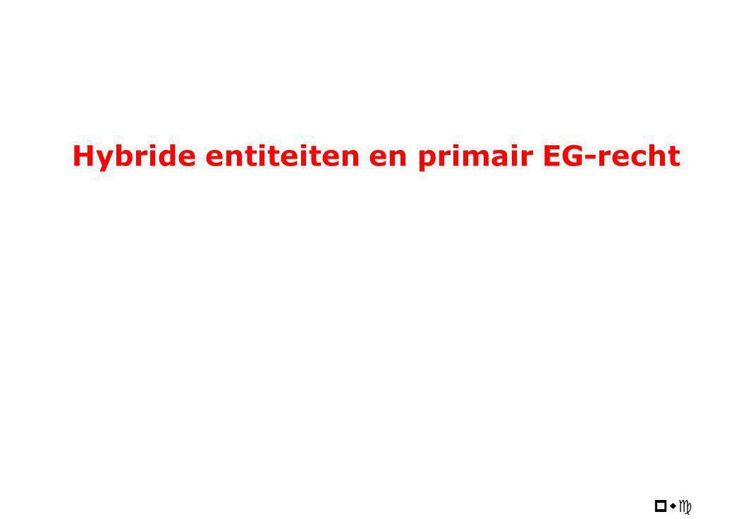 pwc Hybride entiteiten en primair EG-recht