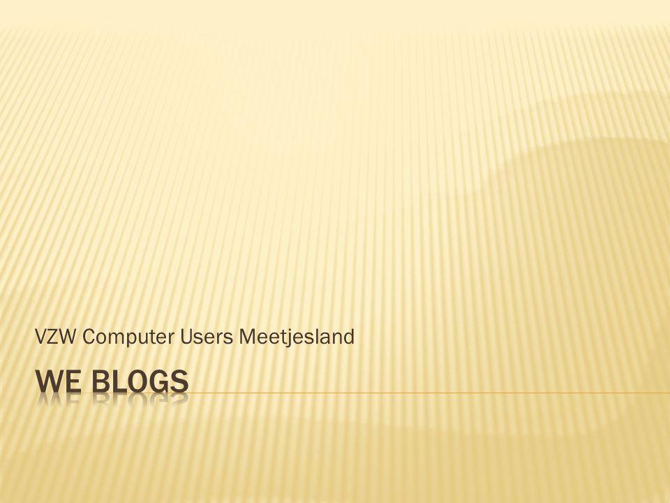  is een website waarop regelmatig - soms meerdere keren per dag - nieuwe bijdragen verschijnen die gedateerd zijnwebsite  het nieuwste bericht verschijnt als eerste  Is meestal opgevat als een online dagboek of nieuwsblad  Het geheel van sites (blogs) en gebruikers (bloggers)noemt men de blogosphere