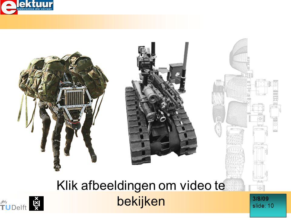 3/8/09 slide: 10 Klik afbeeldingen om video te bekijken