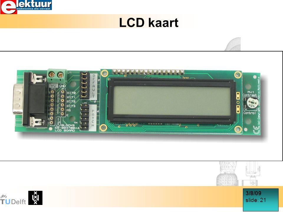 3/8/09 slide: 21 LCD kaart