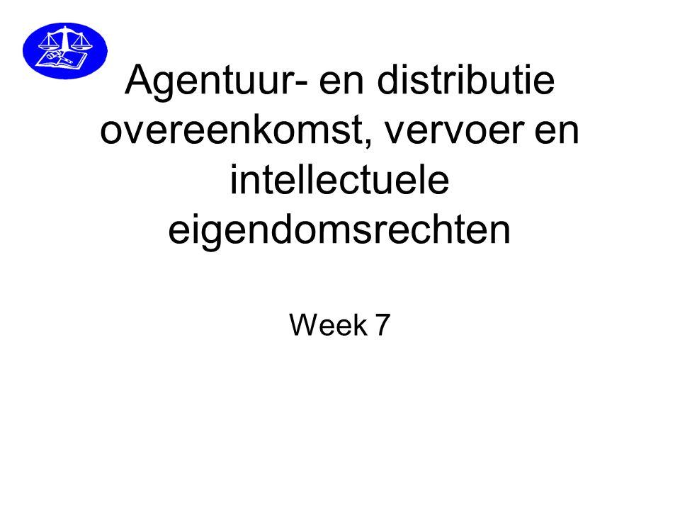 Agentuur- en distributie overeenkomst, vervoer en intellectuele eigendomsrechten Week 7