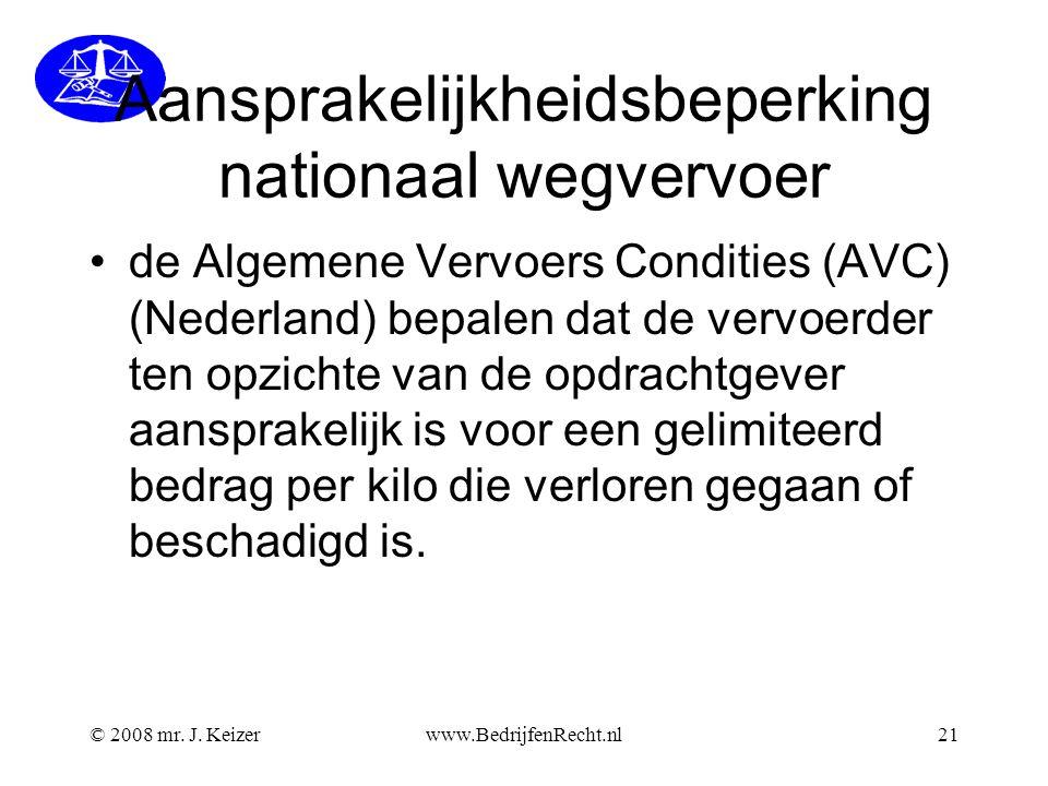 Aansprakelijkheidsbeperking nationaal wegvervoer de Algemene Vervoers Condities (AVC) (Nederland) bepalen dat de vervoerder ten opzichte van de opdrachtgever aansprakelijk is voor een gelimiteerd bedrag per kilo die verloren gegaan of beschadigd is.