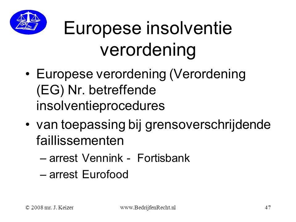 Europese insolventie verordening Europese verordening (Verordening (EG) Nr.