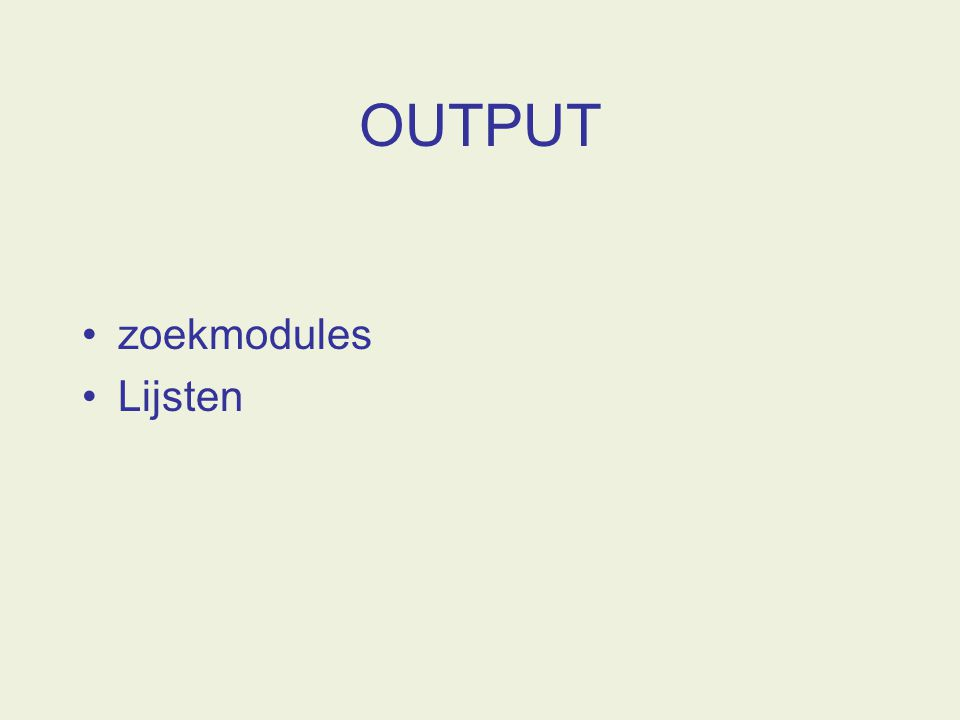 OUTPUT zoekmodules Lijsten
