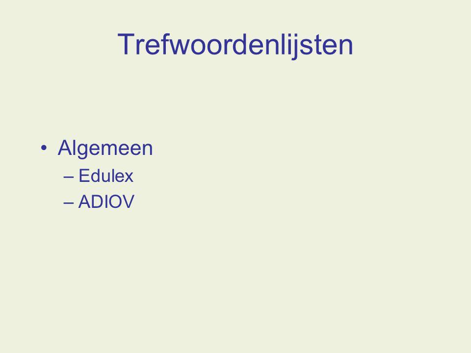 Trefwoordenlijsten Algemeen –Edulex –ADIOV