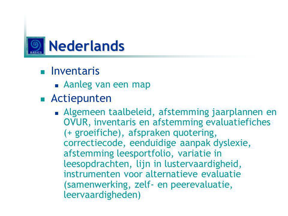 Nederlands Inventaris Aanleg van een map Actiepunten Algemeen taalbeleid, afstemming jaarplannen en OVUR, inventaris en afstemming evaluatiefiches (+
