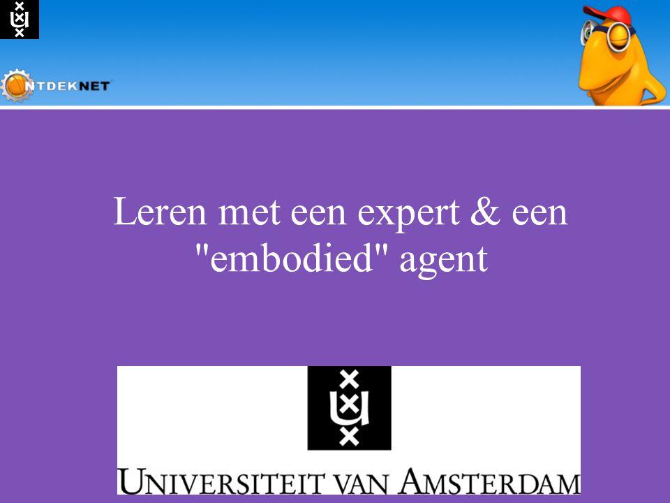 Leren met een expert & een embodied agent