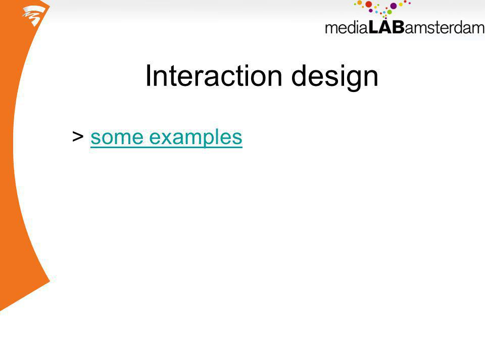 Interaction design > some examplessome examples