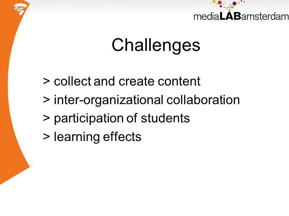 Challenges > collect and create content > inter-organizational collaboration > participation of students > learning effects