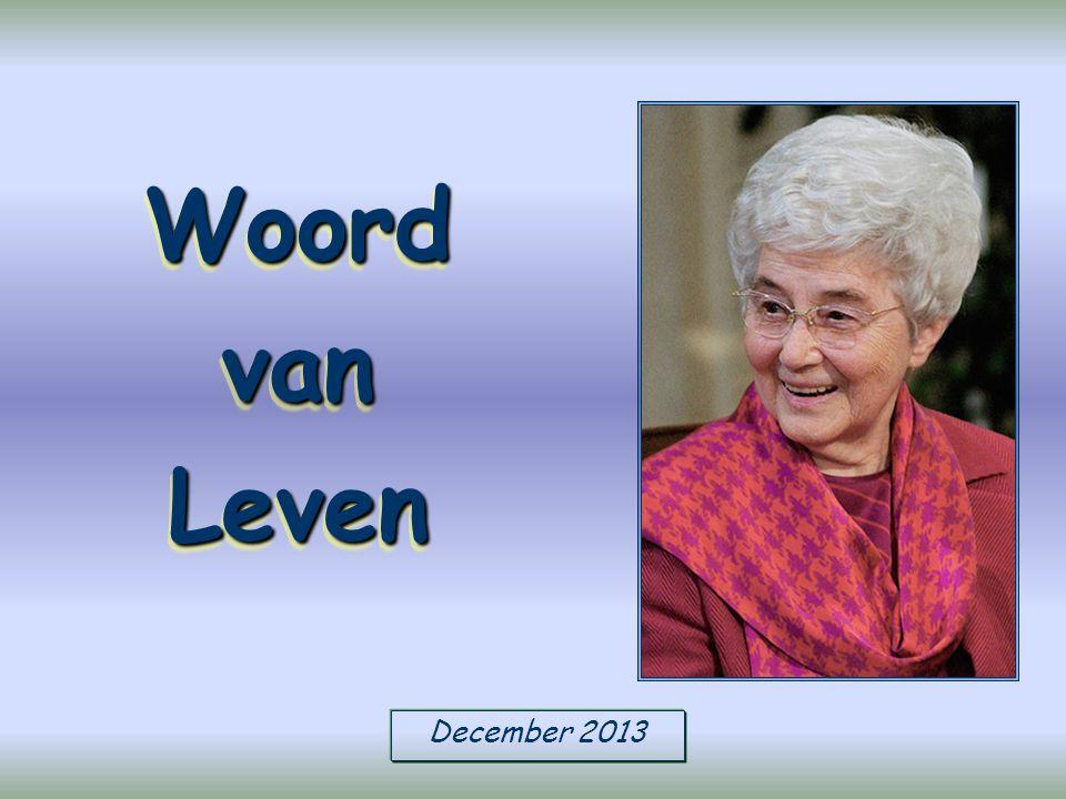December 2013 Woord van Leven