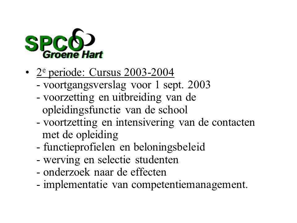 2 e periode: Cursus 2003-2004 - voortgangsverslag voor 1 sept.