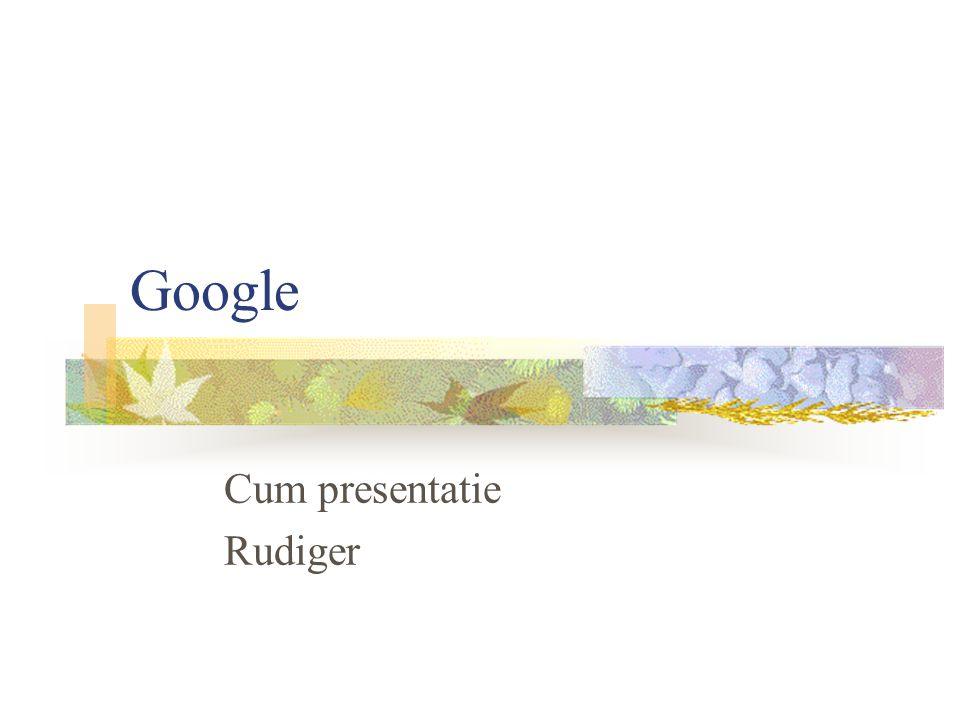 Google Cum presentatie Rudiger