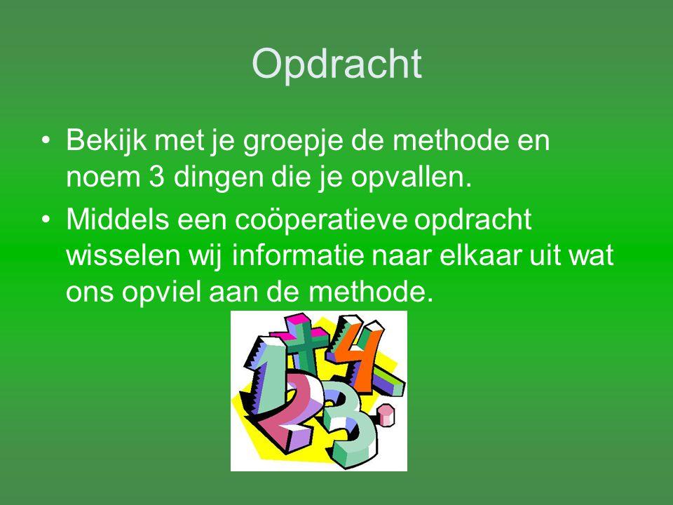 Opdracht volgende vergadering Iedere groep geeft in de weken voor 2 november 2011 van elke methode 1 les.