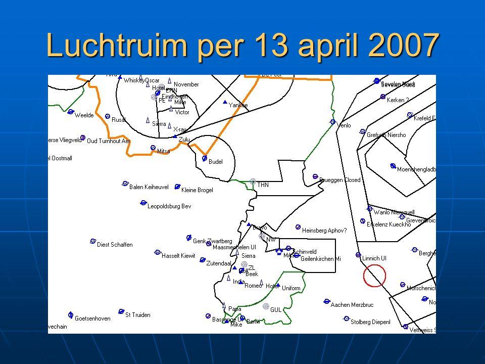 Luchtruim per 13 april 2007 Nieuwe vermelding in AIC én AIP Klasse D Exclusief CTR's Vereist in klasse D: klaring middels tweezijdig radio-kontakt Afs