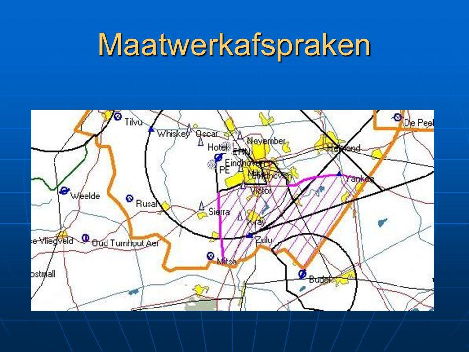 Maatwerkafspraken Maastricht TMA…als vermeld in AIC en AIP Maastricht TMA…als vermeld in AIC en AIP Rotterdam TMA's uitgesteld Rotterdam TMA's uitgest