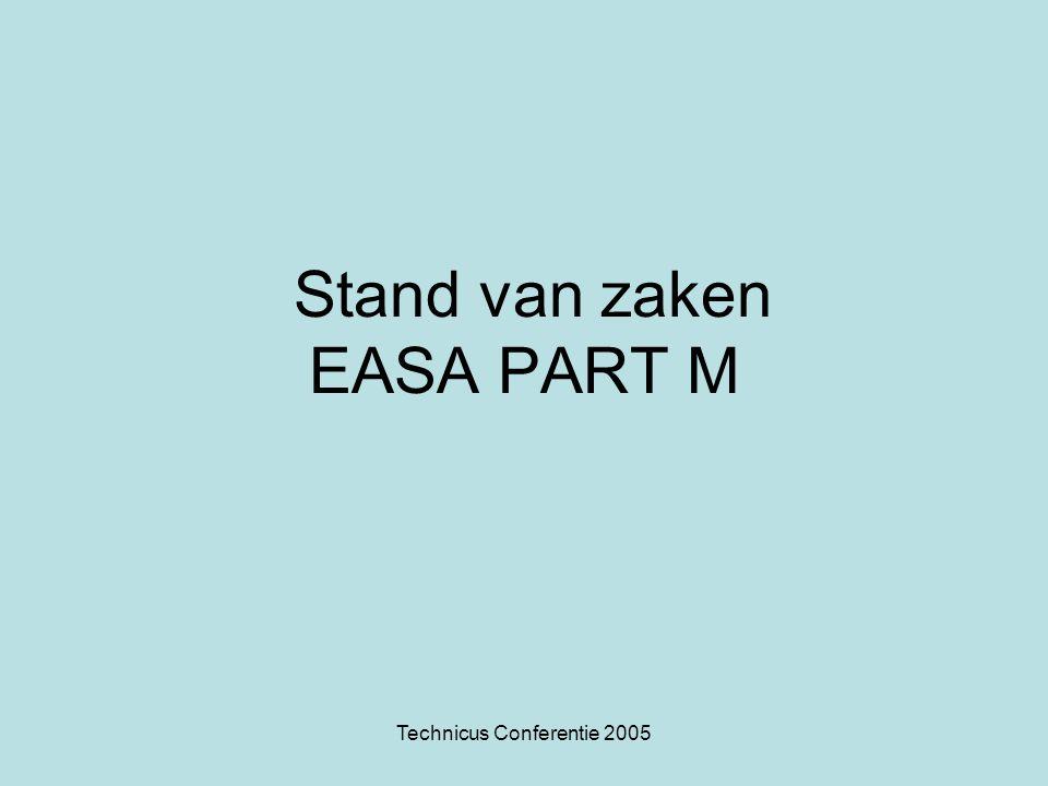 Technicus Conferentie 2005 INHOUD PRESENTATIE PART M Stand van zaken Part M Consequentie Part M Waar staat de Part M Airworthiness Review Certificate (ARC) Part G organisatie Part F organisatie Opties voor implementatie Part M Implementatie in Nederland