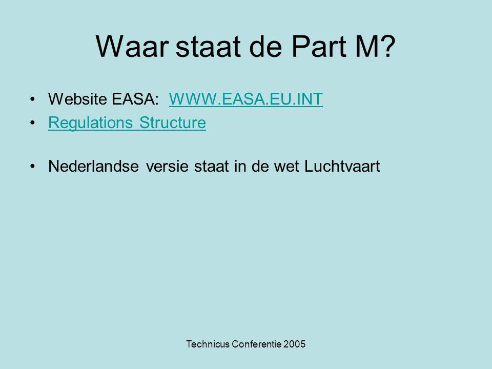 Technicus Conferentie 2005 Overzicht van Part M Het certificaat van vrijgave voor gebruikt kan uitgegeven door: –Eigenaar van een vliegtuig.