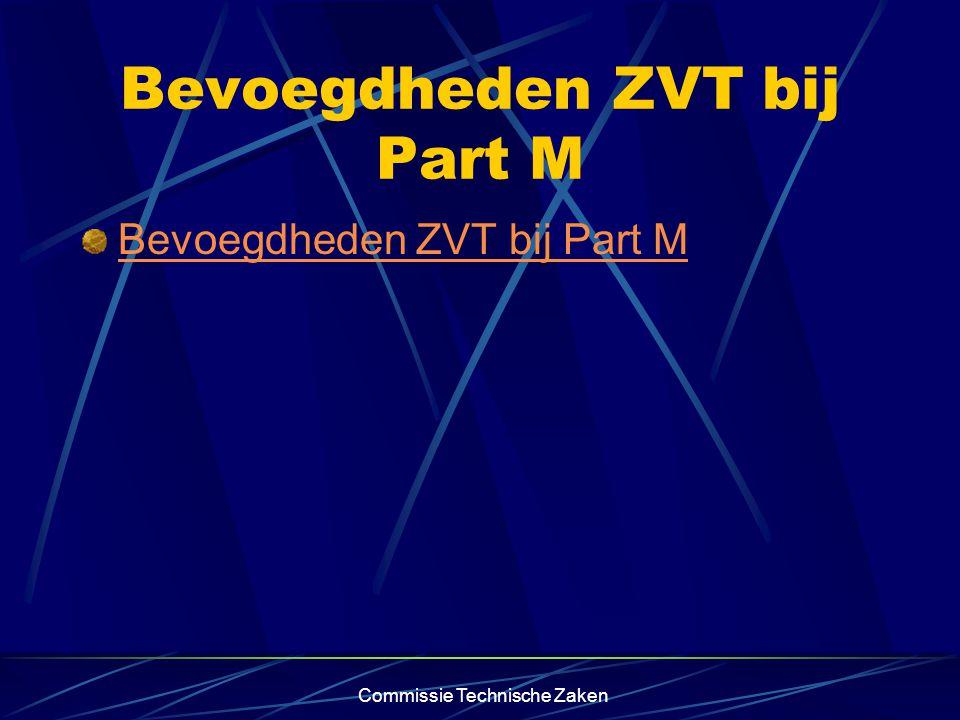 Commissie Technische Zaken Bevoegdheden ZVT bij Part M
