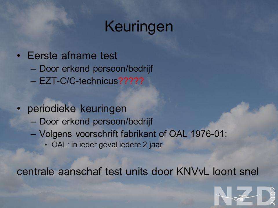 Keuringen Eerste afname test –Door erkend persoon/bedrijf –EZT-C/C-technicus????.