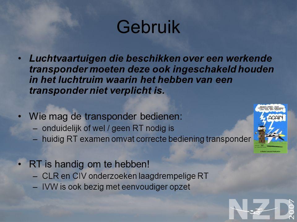 Gebruik Luchtvaartuigen die beschikken over een werkende transponder moeten deze ook ingeschakeld houden in het luchtruim waarin het hebben van een transponder niet verplicht is.