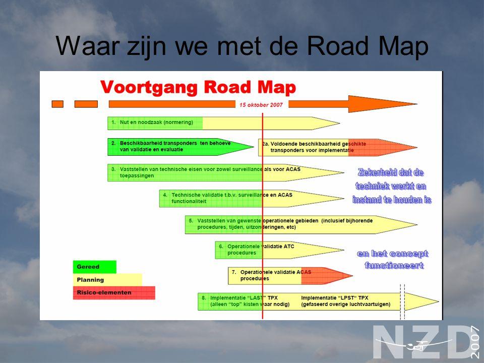 Waar zijn we met de Road Map