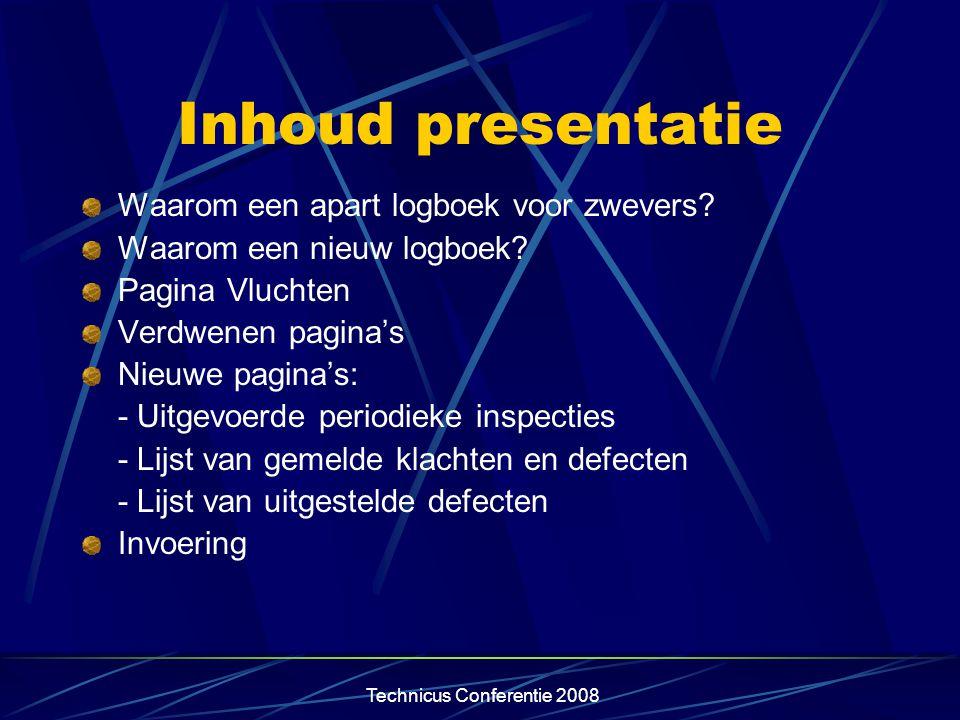 Technicus Conferentie 2008 Waarom een apart logboek voor zwevers? Formaat, aantal