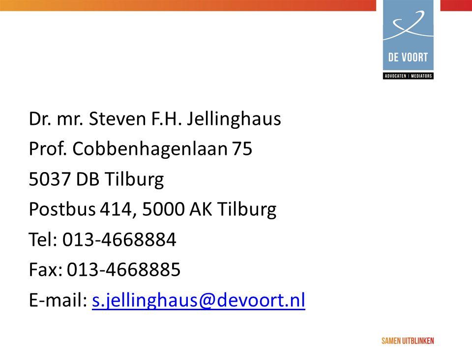 Dr. mr. Steven F.H. Jellinghaus Prof. Cobbenhagenlaan 75 5037 DB Tilburg Postbus 414, 5000 AK Tilburg Tel: 013-4668884 Fax: 013-4668885 E-mail: s.jell