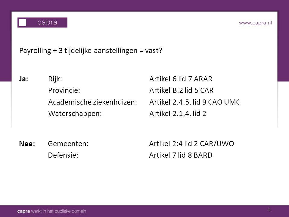 6 TAR 2014/1 Uitzendovereenkomst + 3 tijdelijke aanstellingen + uitzendovereenkomst + 2 tijdelijke aanstellingen Vast.