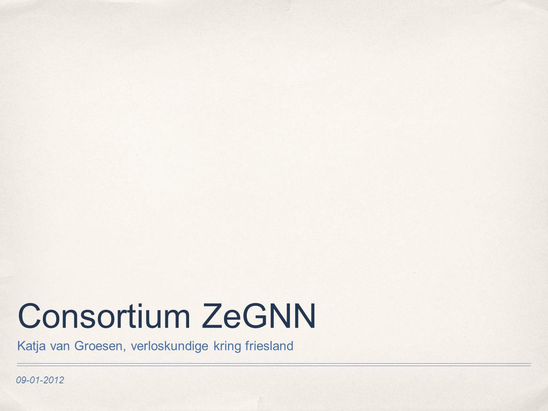 09-01-2012 Consortium ZeGNN Katja van Groesen, verloskundige kring friesland