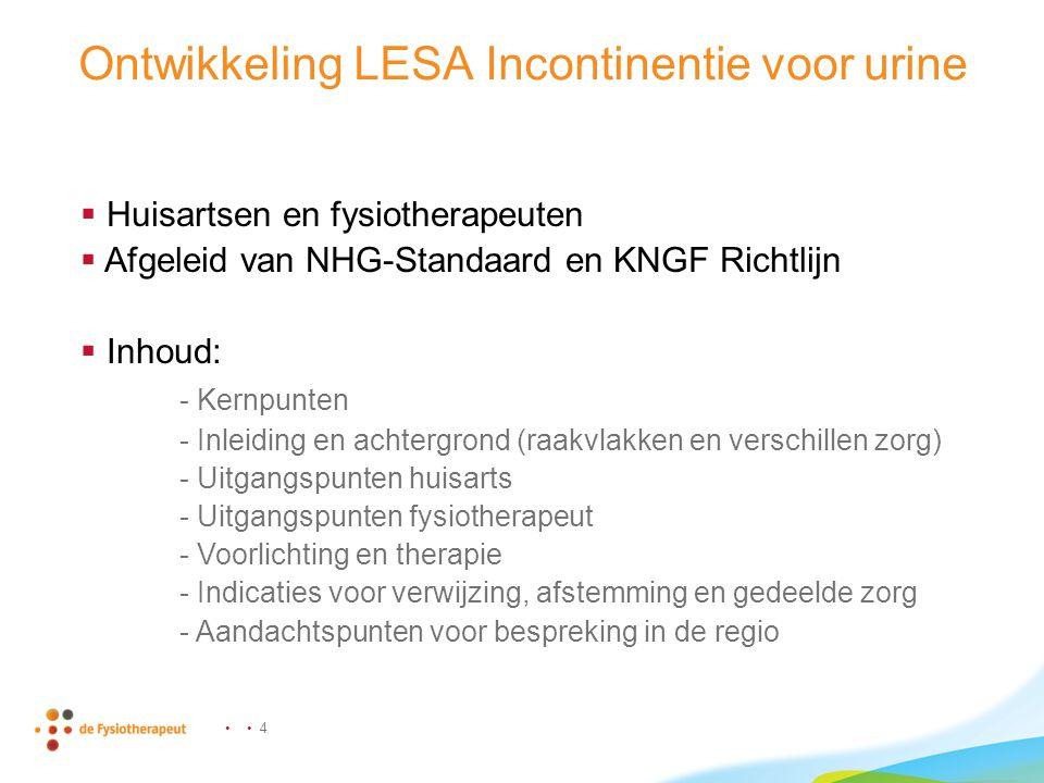 5 Inhoud LESA Incontinentie voor urine  Stress-, Urgency- en gemengde incontinentie  Oefentherapie door huisarts of fysiotherapeut  Wanneer verwijzen naar fysiotherapeut  Rol gespecialiseerde fysiotherapeut  DTF en incontinentie voor urine  Aandachtspunten voor bespreking in de regio