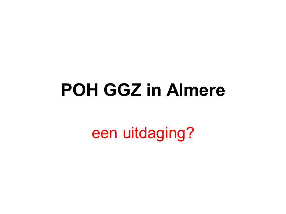 POH GGZ in Almere een uitdaging?