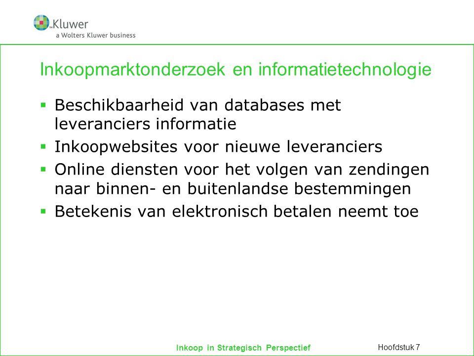 Inkoop in Strategisch Perspectief Inkoopmarktonderzoek en informatietechnologie  Beschikbaarheid van databases met leveranciers informatie  Inkoopwe