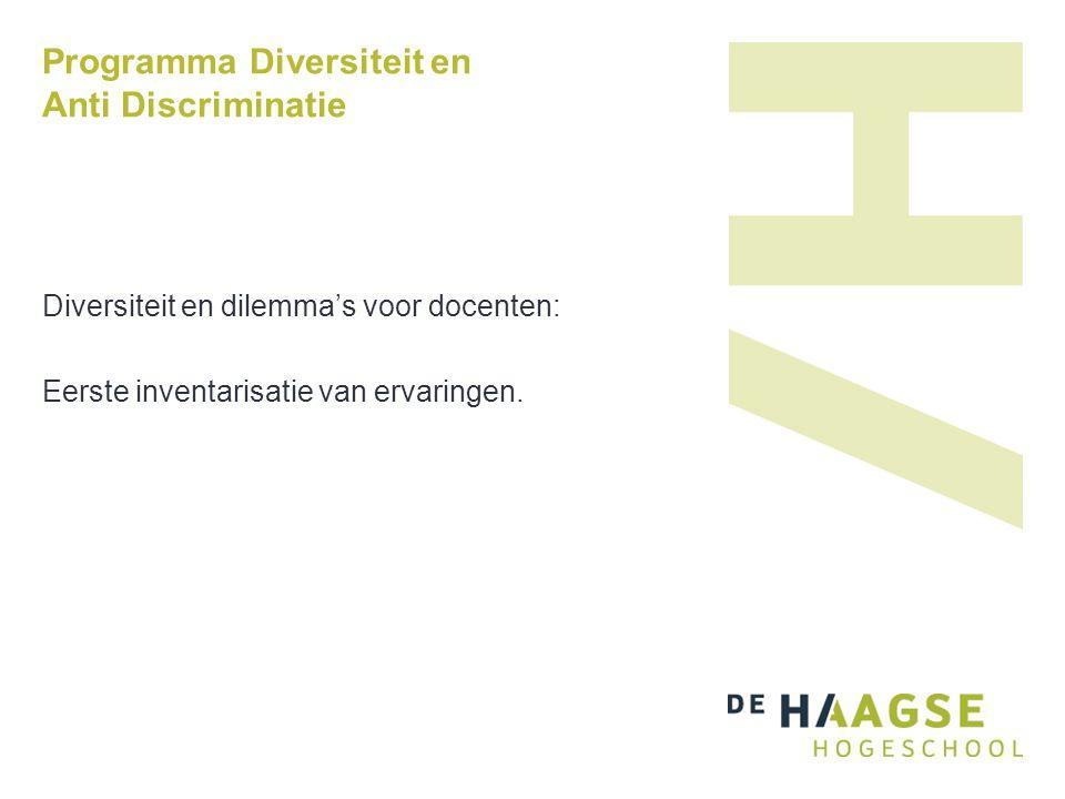 Programma Diversiteit en Anti Discriminatie Diversiteit en dilemma's voor docenten: Eerste inventarisatie van ervaringen.
