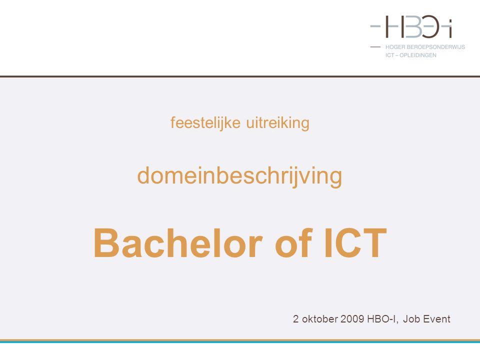 feestelijke uitreiking domeinbeschrijving Bachelor of ICT 2 oktober 2009 HBO-I, Job Event