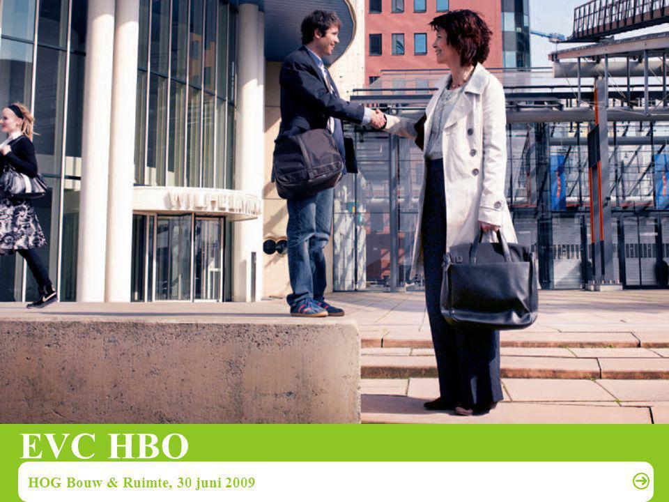 EVC HBO HOG Bouw & Ruimte, 30 juni 2009