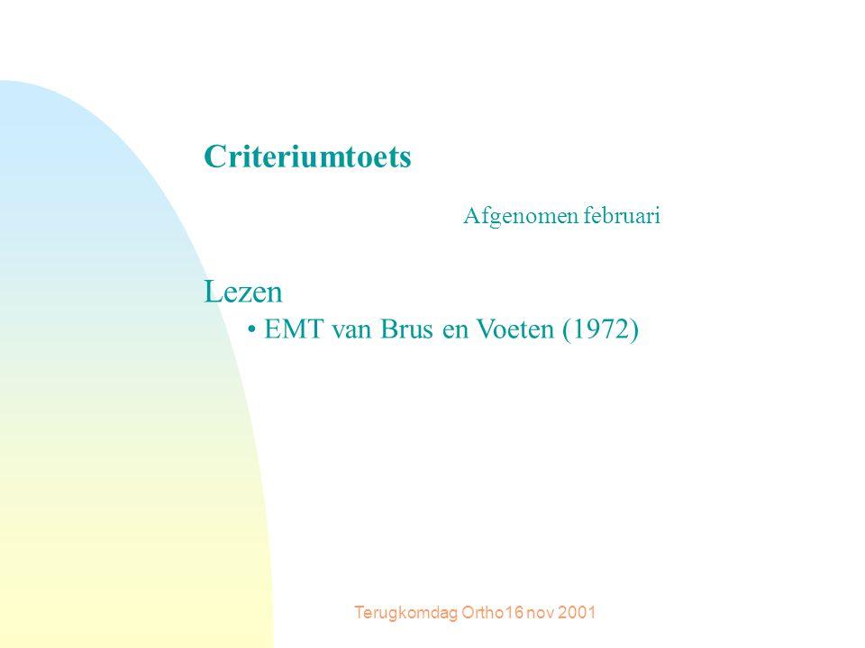 Criteriumtoets Afgenomen februari Lezen EMT van Brus en Voeten (1972)
